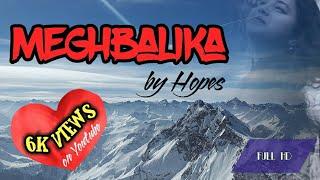 MEGHBALIKA | New Bangla Music Video | HOPES BAND | 2017