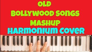 Old Bollywood Songs Mashup Cover songs Harmonium Piano