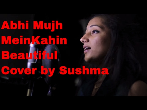 Abhi Mujh Mein Kahin (Agneepath) - Cover by Sushma Suresh Unplugged...