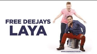 Free Deejays - LaYa (Official Single)