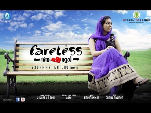 Careless Nimishangal - Malayalam Short Film 2014 (With English Subtitles)