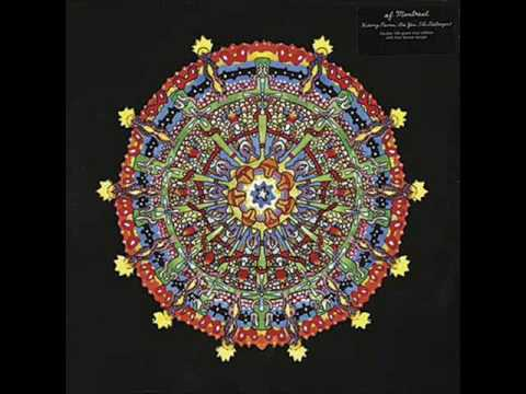 of Montreal - Faberge Falls for Shuggie (from Hissing Fauna, Are You the Destroyer?)