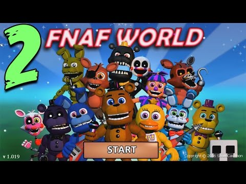 FNAF WORLD ПРОХОЖДЕНИЕ - ОЧЕНЬ СЛОЖНА!!1 #2