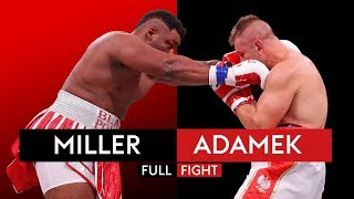 FULL FIGHT: Jarrell 'Big Baby' Miller demolishes Tomasz Adamek within two rounds