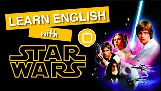 Learn English Through Movies | Star Wars: A New Hope