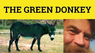 The Green Donkey - Stories and Fables - ESL British English Pronunciation