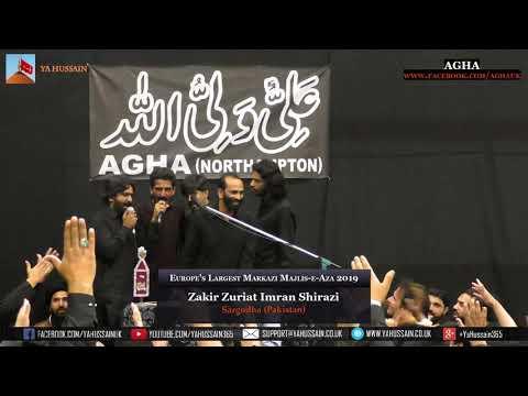 Europe's Largest Markazi Majlis 2019 - Zakir Zuriat Imran Shirazi (Sargodha) – AGHA (Northampton)