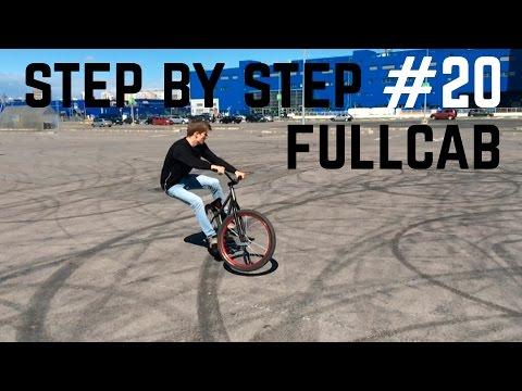 Step by Step #20: Как сделать фулкеб (How to fullcab MTB/BMX)