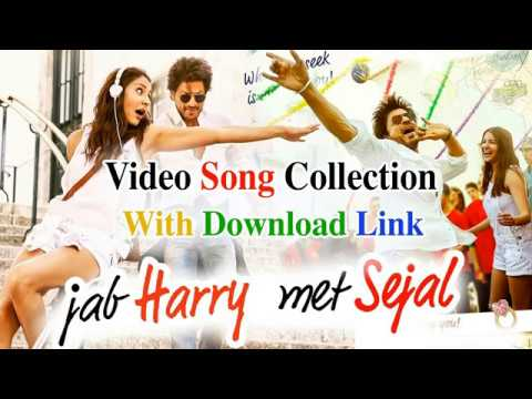 download lagu Jab Harry Met Sejal All Song Collection  Download gratis