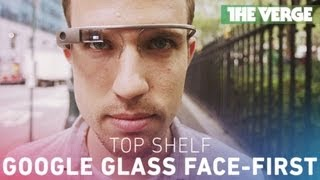 Google Glass face-first (Top Shelf 010)