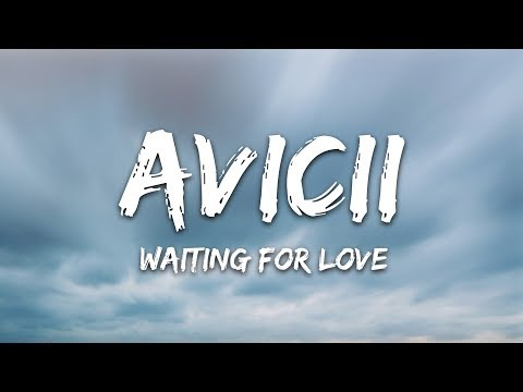 Avicii - Waiting For Love (Lyrics)