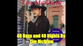 Watch Tim McGraw 40 Days And 40 Nights video