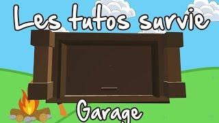 Unturned FR tuto survie : Le garage