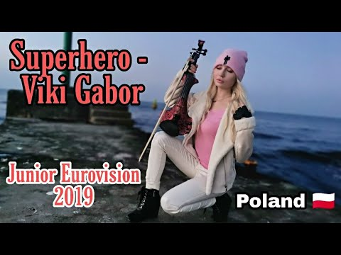 Superhero - Viki Gabor Junior Eurovision 2019 cover by Sandra Cygan