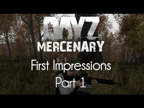 ARMA 2: DayZ Mercenary Mod — First Impressions — Part 1 — Justified Evil!