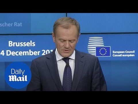 Donald Tusk says the Brexit deal is 'not open for renegotiation'