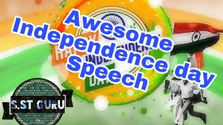 Independence Day speech for teachers.