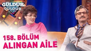 (23.8 MB) Güldür Güldür Show 158. Bölüm | Alıngan Aile Mp3