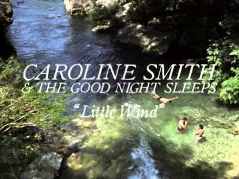 Caroline Smith And The Good Night Sleeps - Strong Shoulders