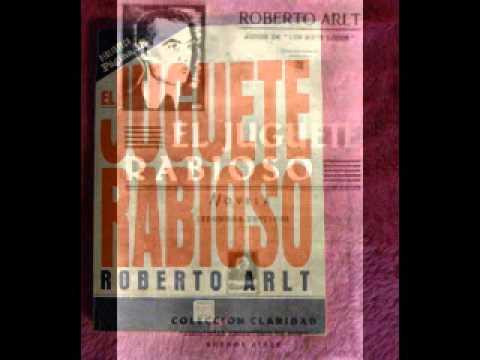 Arlt El juguete Rabioso- Landriel Rodriguez