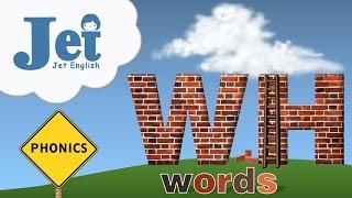 Phonics: WH Words