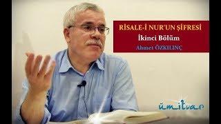 RİSALE-İ NUR'UN ŞİFRESİ - İKİNCİ BÖLÜM