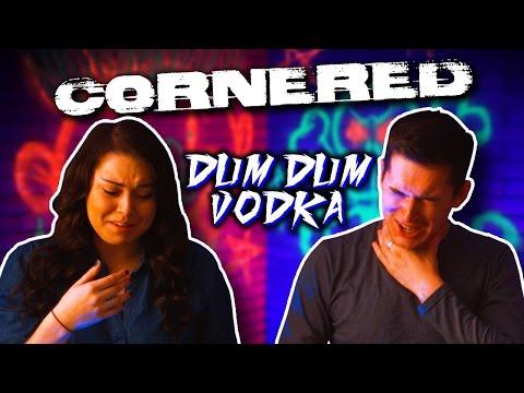 Dum Dum Vodka | Cornered