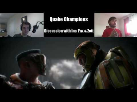 Quake Champions Discussion with Zott, FNX & Ins