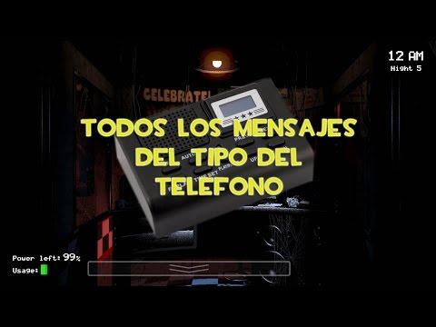 Todos Los Mensajes Del Tipo Del Teléfono|Five Nights at Freddy´s [Español]