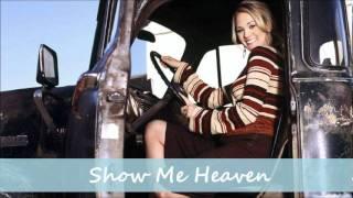 Watch Carrie Underwood Show Me Heaven video