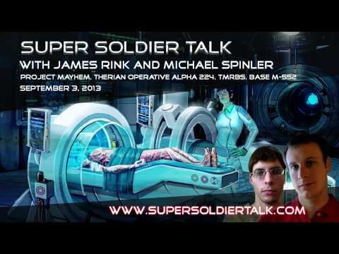 Super Soldier Talk - Michael Spinler - Project Mayhem, Therians, TMRBS - September 3, 2013