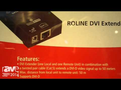 ISE 2014: SECOMP Introduces Roline DVI Extender over TP