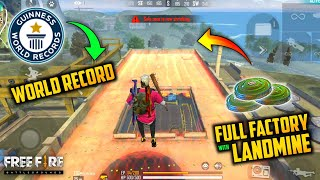 FREE FIRE - WORLD RECORD FULL FACTORY COVERED WITH LANDMINE 😱🔥| EVERYWHERE IS DEATH WHERE TO GO?😈