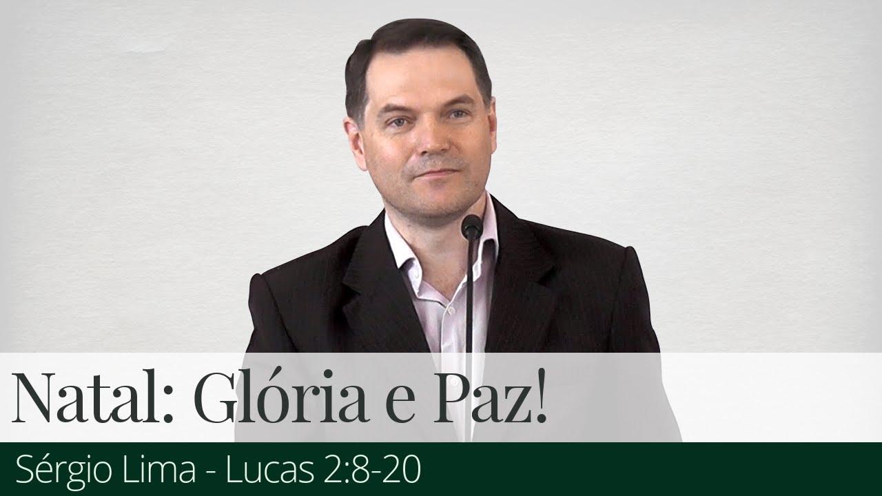 Natal: Glória e Paz! - Sérgio Lima