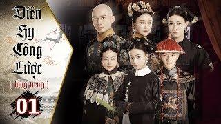 Diên Hy Công Lược - Tập 1 (Lồng Tiếng) | Phim Bộ Trung Quốc Hay Nhất 2018 (17H, thứ 2 - 6 trên HTV7)