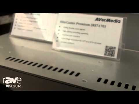 ISE 2016: AVerMedia Showcases the AVerCaster RS9240 Professional Broadcasting Encoder