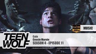 Cousin Marnie - Cain | Teen Wolf 4x11 Music [HD]