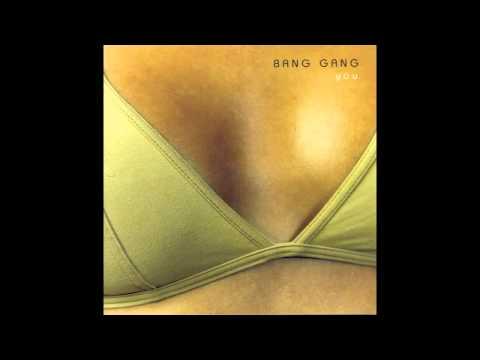 Bang Gang - Sacred Things