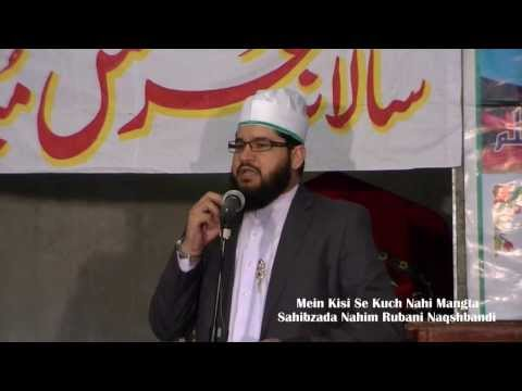 Mein Kisi Se Kuch Nahi Mangta - Sahibzada Nahim Rubani video