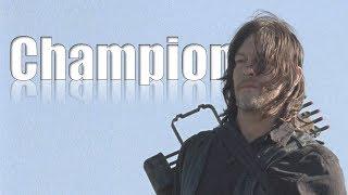 Daryl Dixon Tribute || Champion [TWD]