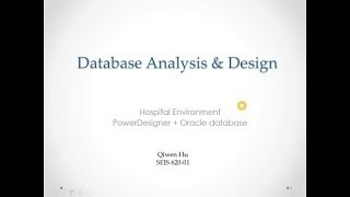 Hospital database analysis & design