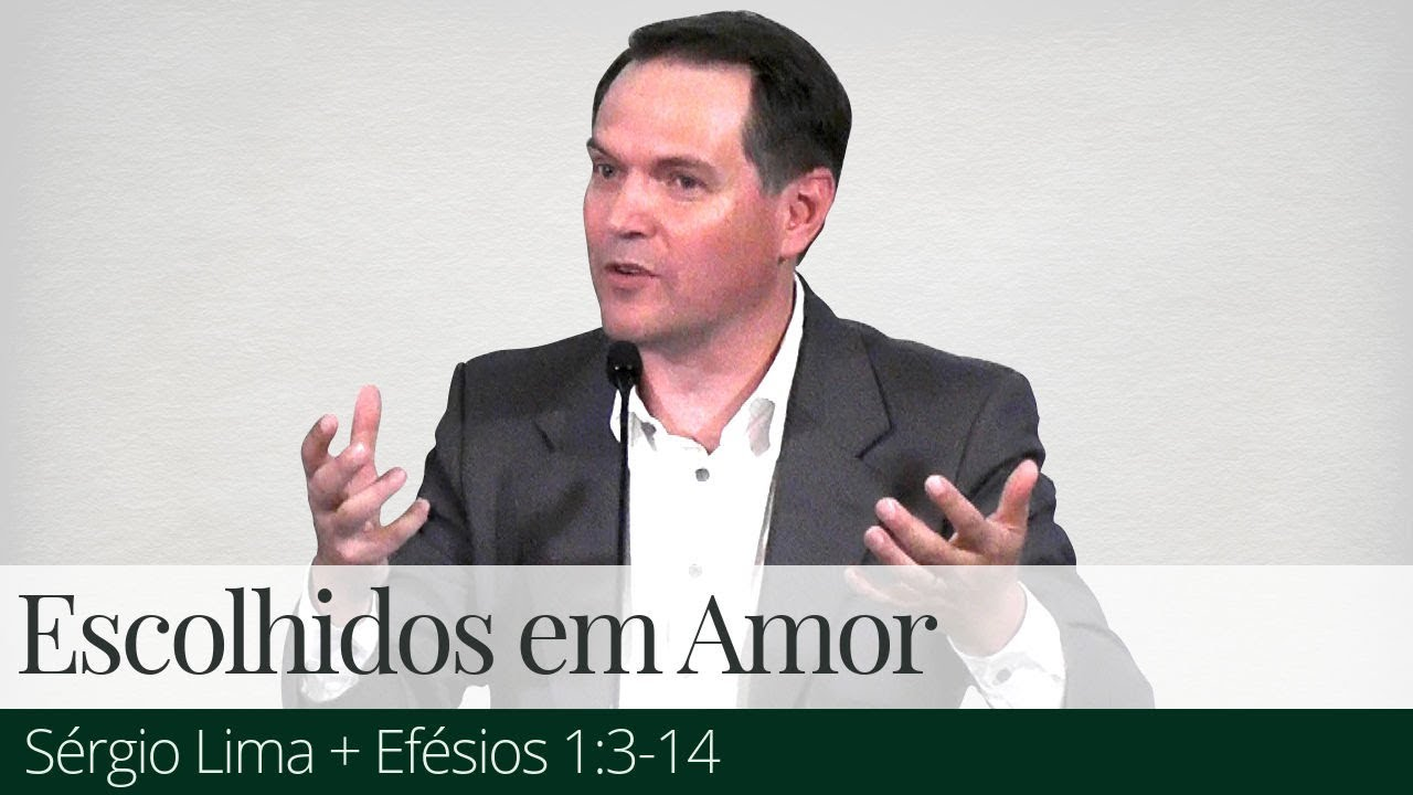 Escolhidos em Amor - Sérgio Lima