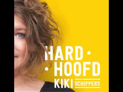 Hard Hoofd - Kiki Schippers
