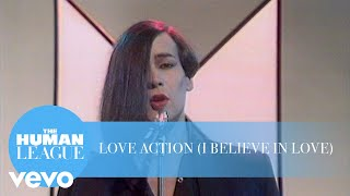 Watch Human League Love Action i Believe In Love video