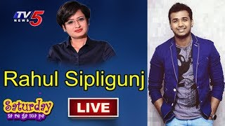 Singer Rahul Sipligunj Special Chit Chat With Sowjanya | Saturday Saregamapa | TV5 Live
