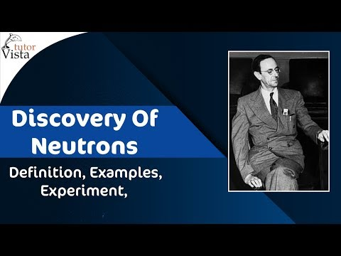 Discovery Of Neutrons Youtube