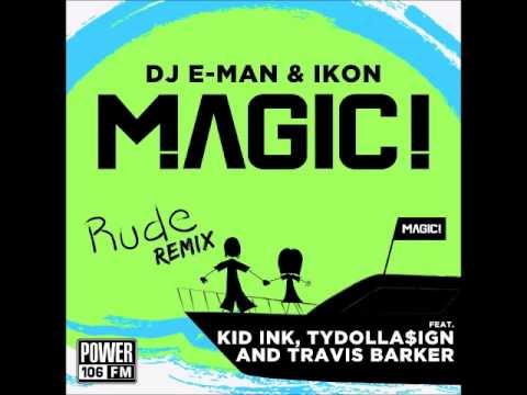 MAGIC! - Rude (Remix) ft. Kid Ink, Ty Dolla $ign, Travis Barker [Audio]