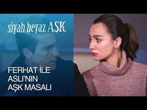 Siyah Beyaz Aşk 9. Bölüm - Ferhat ile Aslı'nın aşk masalı!