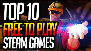 Top 10 Free To Play Games on Steam