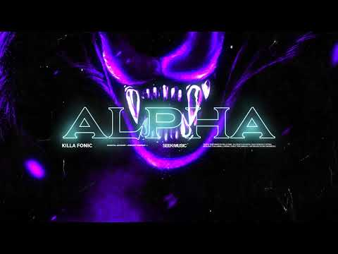 Killa Fonic - Alpha (Audio)